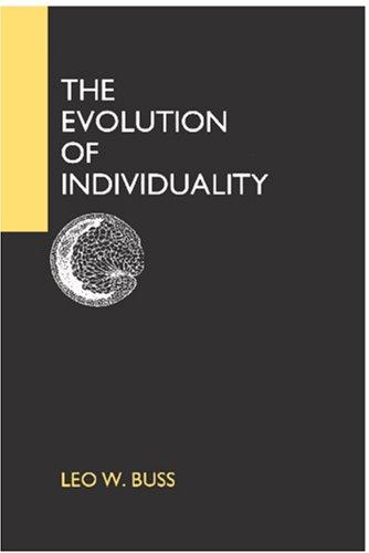 The evolution of individuality by Leo W. Buss