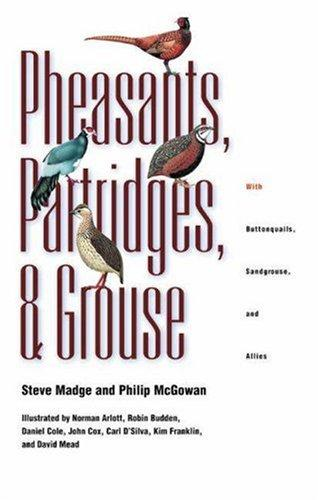 Pheasants, Partridges, and Grouse  by Tami Davis Biddle