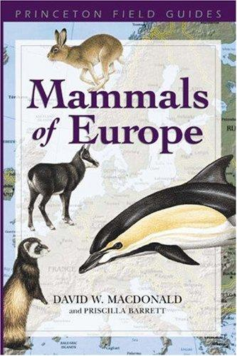 Mammals of Europe by David W. Macdonald