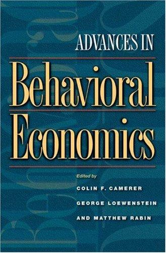 Advances in behavioral economics by