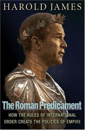 The Roman predicament by James, Harold