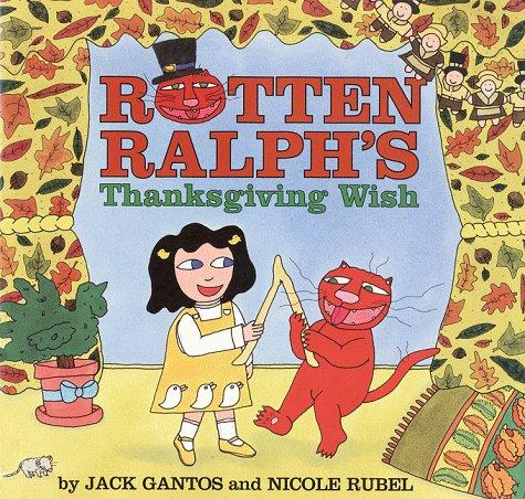 Rotten Ralph's Thanksgiving wish by Jack Gantos