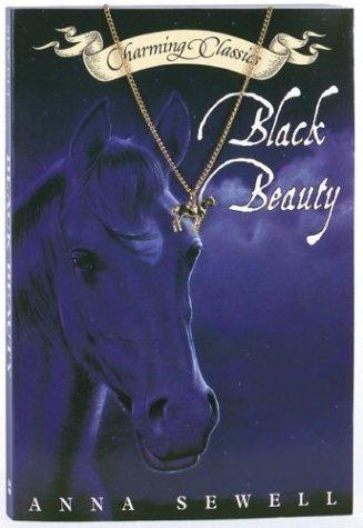 Black Beauty by Anna Sewell (1820 - 1878)