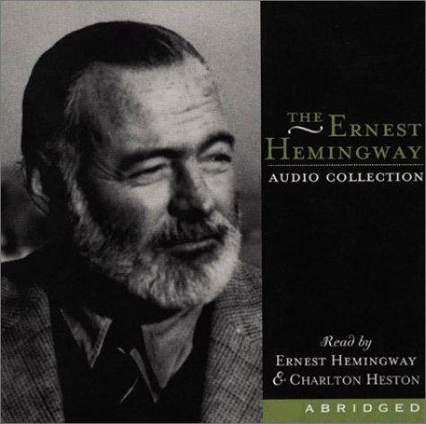 Ernest Hemingway Audio Collection CD by Ernest Hemingway