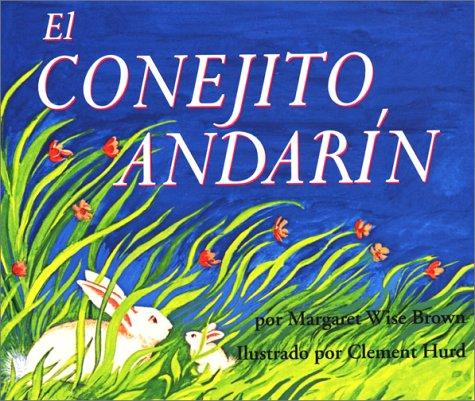El Conejito Andarin by Margaret Wise Brown
