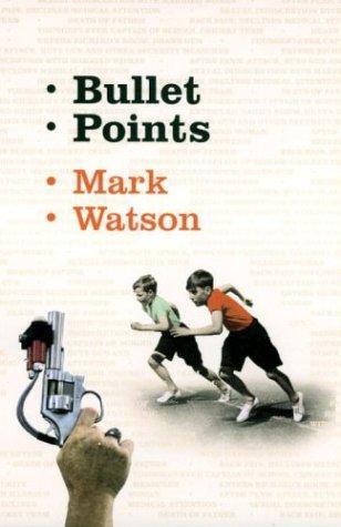 Bullet points by Watson, Mark