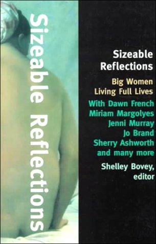 Sizeable Reflections by Shelley Bovey