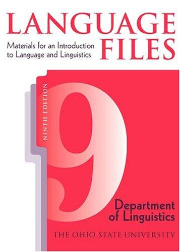 LANGUAGE FILES 9TH EDITION by OHIO STATE UNIV OSU DEPT LINGUISTICS