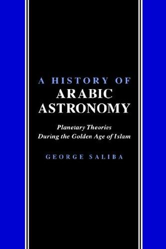 A history of Arabic astronomy by George Saliba