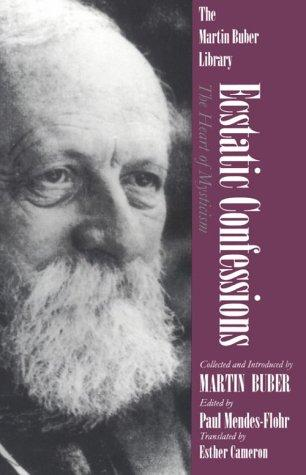 Image 0 of Ecstatic Confessions: The Heart of Mysticism (Martin Buber Library)