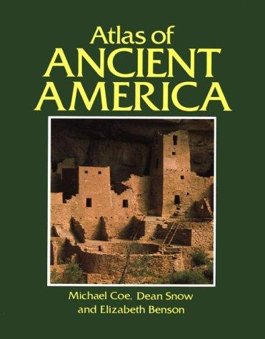 Atlas of ancient America by Michael D. Coe