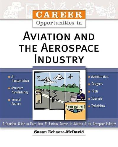 Career Opportunities in Aviation and the Aerospace Industry (Career Opportunities) by Susan Echaore-McDavid