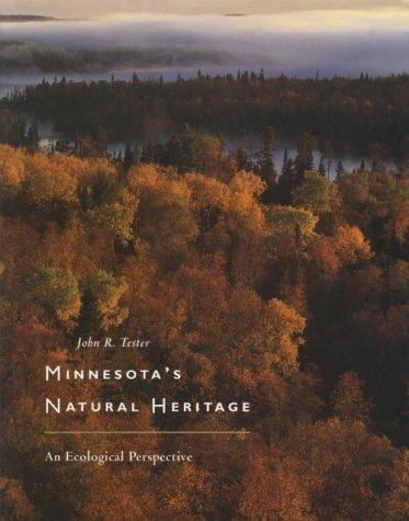 Image 0 of Minnesota's Natural Heritage: An Ecological Perspective