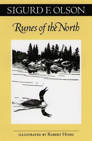 Runes of the North by Sigurd F. Olson