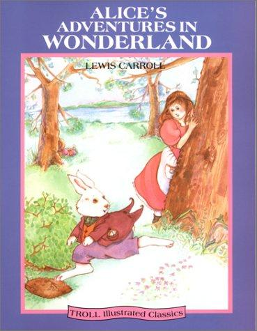 Alice's adventures in Wonderland by Earle Hitchner