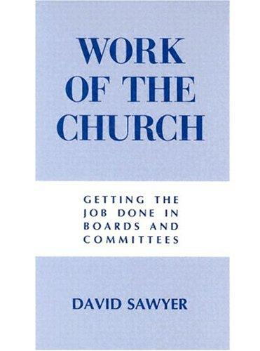 Work of the church by David Sawyer