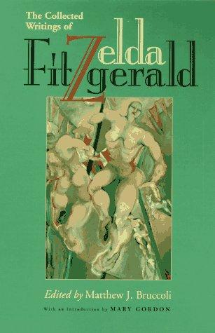 The collected writings of Zelda Fitzgerald by Zelda Fitzgerald