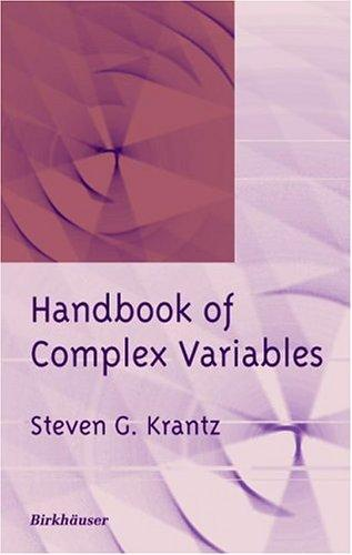 Handbook of Complex Variables by Steven G. Krantz