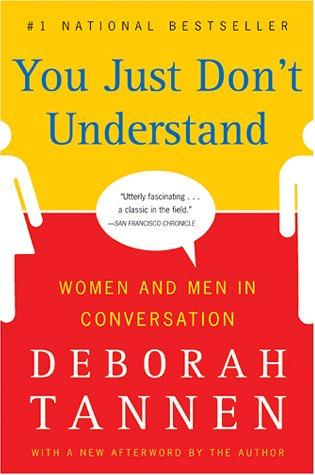 Image 0 of You Just Don't Understand: Women and Men in Conversation