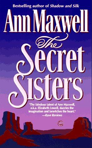 The Secret Sisters by Ann Maxwell