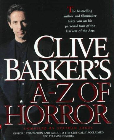 Clive Barker's A-Z Horror by Stephen Jones
