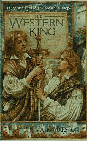 The Western King (The Rune Blade Trilogy, Book 2) by Ann Marston