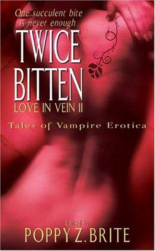 Love in Vein II  by Poppy Z. Brite