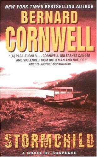 Stormchild (The Thrillers #4) by Bernard Cornwell