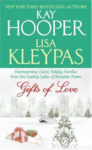 Gifts of Love by Kay Hooper