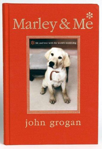 Marley & Me Illustrated Edition by John Grogan
