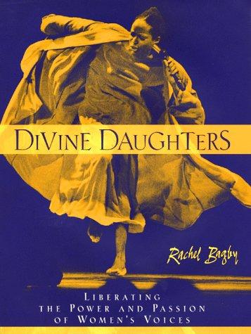 Divine daughters by Rachel L. Bagby