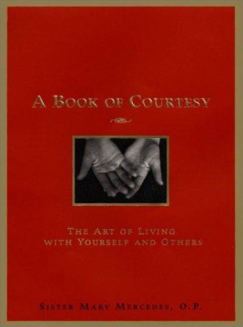 A book of courtesy by Mary Mercedes Sister.