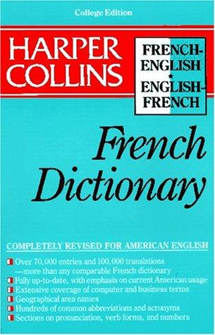 Harper Collins French Dictionary/French-English English-French by Harper Collins Publishers