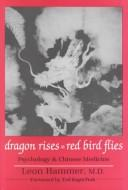 Dragon rises, red bird flies