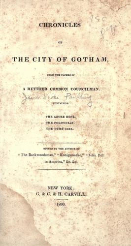 Chronicles of the city of Gotham by Paulding, James Kirke
