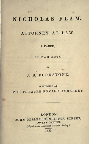 Nicholas Flam, attorney at law by Buckstone, John Baldwin