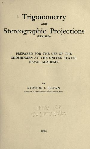 Trigonometry and stereographic projections (revised) by Stimson J. Brown