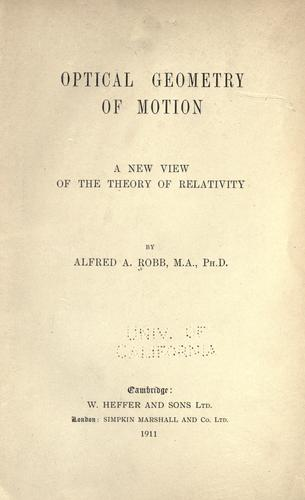 Optical geometry of motion by Alfred A. Robb