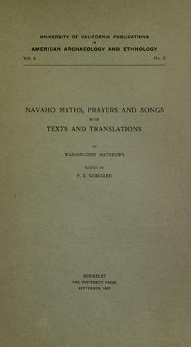 Navaho myths, prayers and songs by Washington Matthews