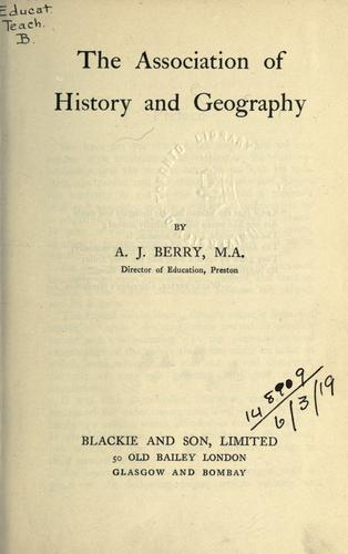 The association of history and geography by Berry, A. J.