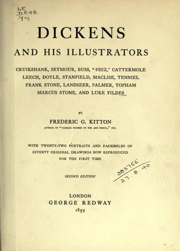 Dickens and his illustrators by Frederic George Kitton