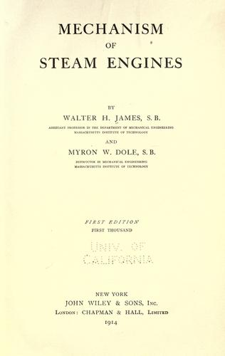 Mechanism of steam engines by Walter Herman James