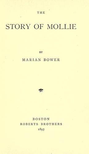 The story of Mollie by Marian Bower