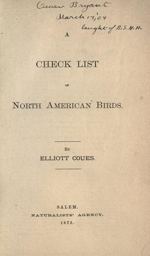 A check list of North American birds. by Elliott Coues