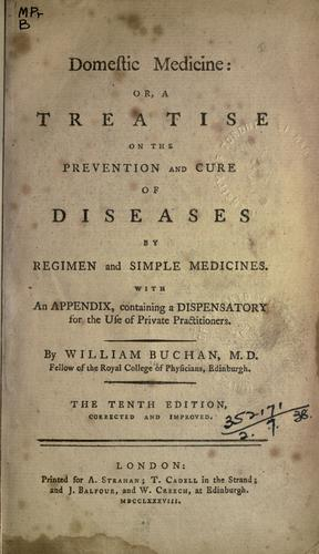 Domestic medicine by William Buchan