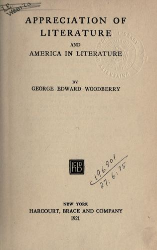 Appreciation of literature, and America in literature.
