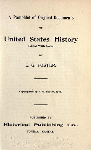 A pamphlet of original documents of United States history by