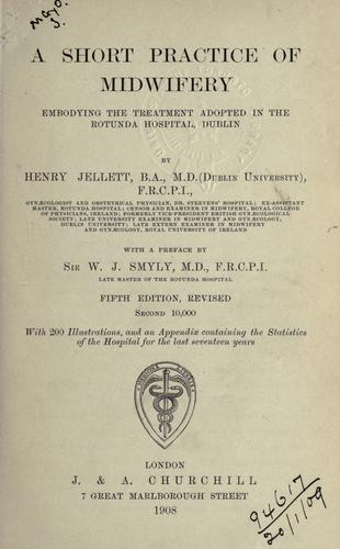 A short practice of midwifery by Henry Jellett
