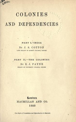 Colonies and dependencies by James Sutherland Cotton