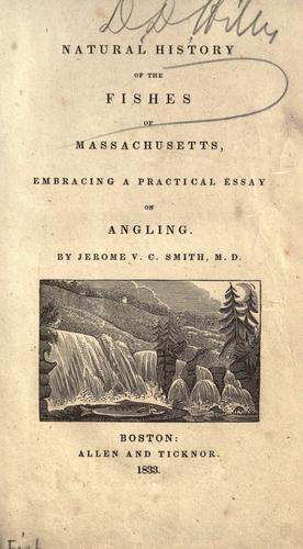 Natural history of the fishes of Massachusetts